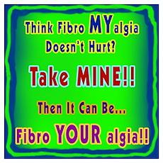 Fibro Your Algia Poster