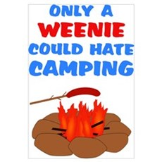 Only Weenie Hates Camping Framed Print