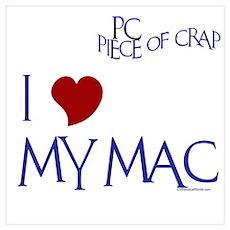 I LOVE MY MAC Poster