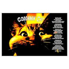 """""""Goddamn Cat"""" Poetic Print Poster"""