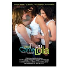 "Large ""And Then Came Lola"" movie Framed Print"