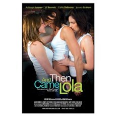 "Large ""And Then Came Lola"" movie Poster"