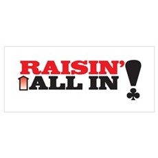 Raisin' All In Poster