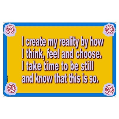 Create My Reality Poster