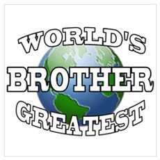 WORLD'S GREATEST BROTHER Poster