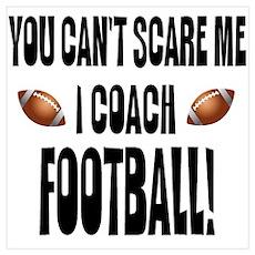 I Coach Football Poster