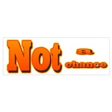 Not a Chance Poster