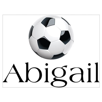 Abigail Soccer Poster