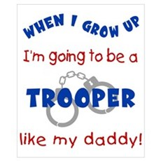 Trooper Like Daddy Poster