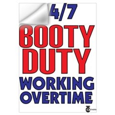 24/7 Booty Duty Working Overt Wall Decal
