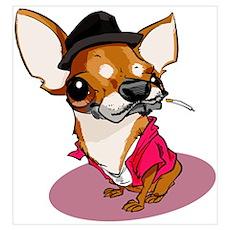Chihuahua w/ Attitude Poster