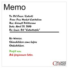 Memo To: Oil Execs Framed Print