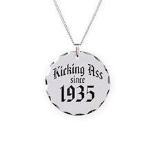 Kicking Ass Since 1935 Necklace