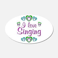 I Love Singing 22x14 Oval Wall Peel