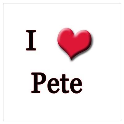 I Love (Heart) Pete Poster