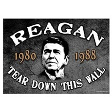 Reagan Tear Down This Wall Poster
