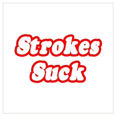 """Strokes Suck"" Canvas Art"