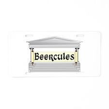 All Hail Beercules! Aluminum License Plate