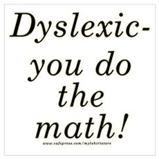 Funny Dyslexic Joke Poster