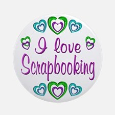 I Love Scrapbooking Ornament (Round)