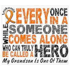 HERO Comes Along 1 Grandson LEUKEMIA P Poster