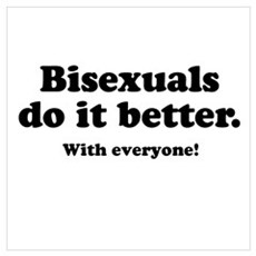 Bisexuals do it better Poster