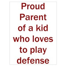 """Proud of kid who loves """"D"""" Poster"""