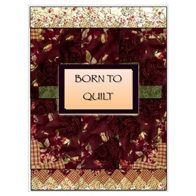 Born to Quilt Poster