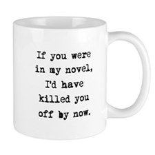 Killed You Off Mug