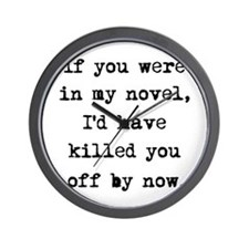 Killed You Off Wall Clock
