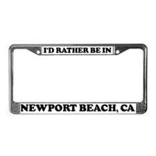 Rather be in Newport Beach License Plate Frame