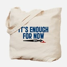 Castle It's Enough For Now Tote Bag