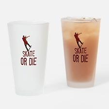Skate Or Die Drinking Glass