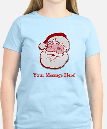 Add Your Own Message To Santa Women's Light T-Shir
