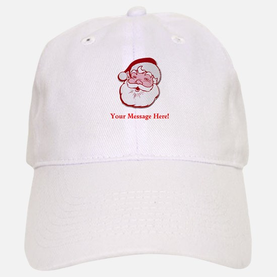 Add Your Own Message To Santa Baseball Baseball Cap