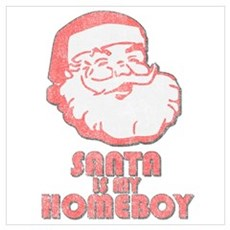 Santa Is My Homeboy Framed Print
