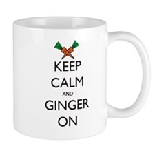 Keep Calm and Ginger On Mug
