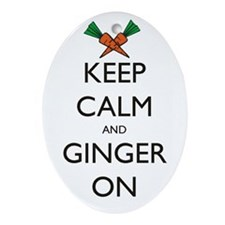 Keep Calm and Ginger On Ornament (Oval)