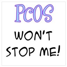 PCOS Won't Stop Me! Poster