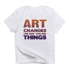 Art Changes Things Infant T-Shirt