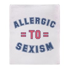 Allergic to Sexism Throw Blanket