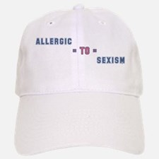 Allergic to Sexism Baseball Baseball Cap