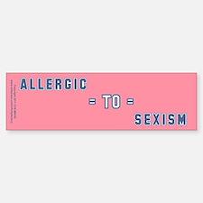 Allergic to Sexism Sticker (Bumper)