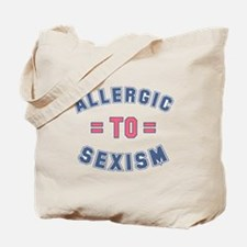 Allergic to Sexism Tote Bag