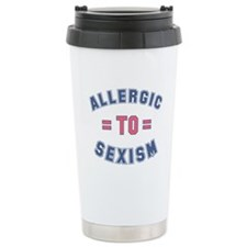 Allergic to Sexism Travel Mug