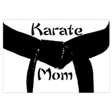 Martial Arts Karate Mom Poster
