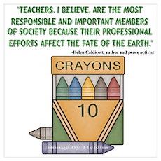 Teacher's, I Believe - Quote Poster