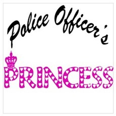 Police Officer's Princess Poster