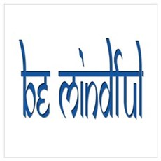 BE MINDFUL BLUE Poster