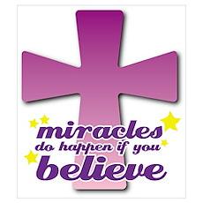 Miracles Happen Cross Poster
